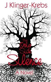 THE OTHER SIDE OF SILENCE by Jamie  Klinger-Krebs