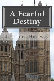 A FEARFUL DESTINY by Cranford Hataway