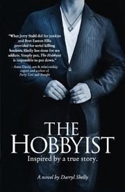 The Hobbyist by Darryl Shelly