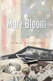 MARY BLOOM by Louis Toscano