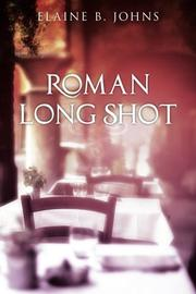 ROMAN LONG SHOT by Elaine B. Johns