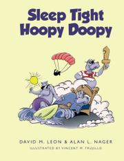 SLEEP TIGHT HOOPY DOOPY by David M. Leon