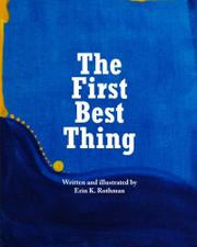 The First Best Thing by Erin K. Rothman