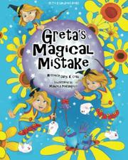 Greta's Magical Mistake by Daryl K. Cobb