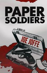 PAPER SOLDIERS by Joe Joffe