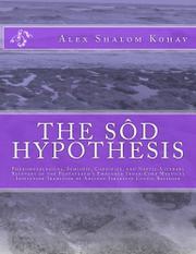 THE SÔD HYPOTHESIS by Alex Shalom  Kohav