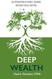 Deep Wealth by Chad S. Hamilton