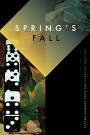 SPRING'S FALL by Harambee K. Grey-Sun