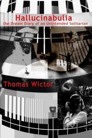 Hallucinabulia by Thomas Wictor