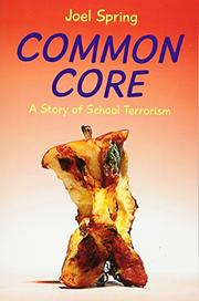 COMMON CORE by Joel Spring