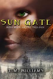 SUN GATE by T.M. Williams