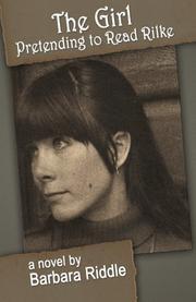 THE GIRL PRETENDING TO READ RILKE Cover