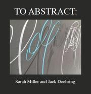 TO ABSTRACT: by Sarah Miller