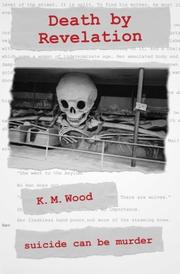 Death by Revelation by K.M. Wood
