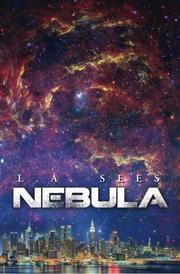 NEBULA by L. A. Sees