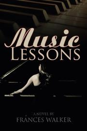 MUSIC LESSONS by Frances Walker