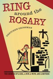 RING AROUND THE ROSARY by Gretchen Grossman