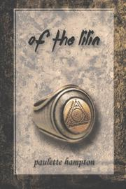of the lilin by Paulette Hampton