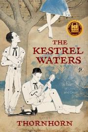 THE KESTREL WATERS by Randy Thornhorn