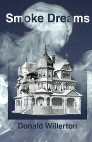 Smoke Dreams by Donald Willerton