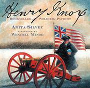 HENRY KNOX by Anita Silvey