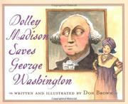 Cover art for DOLLEY MADISON SAVES GEORGE WASHINGTON