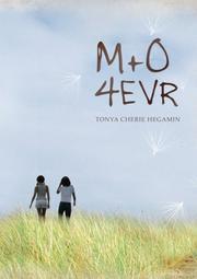 M+O 4EVR by Tonya Cherie Hegamin