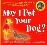 MAY I PET YOUR DOG by Stephanie Calmenson