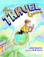 THE TRAVEL GAME by John Grandits