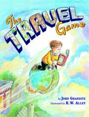 THE TRAVEL GAME by John Grandits