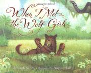 WHEN I MET THE WOLF GIRLS by Deborah Noyes