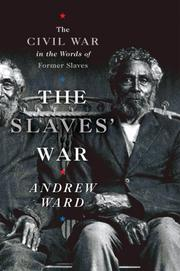 THE SLAVES' WAR by Andrew Ward
