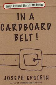 IN A CARDBOARD BELT! by Joseph Epstein