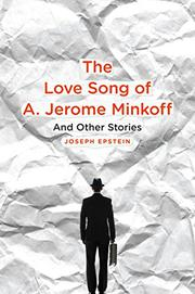 Book Cover for THE LOVE SONG OF A. JEROME MINKOFF