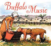 BUFFALO MUSIC by Tracey E. Fern