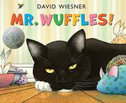 MR. WUFFLES! by David Wiesner