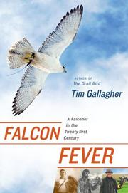 FALCON FEVER by Tim Gallagher