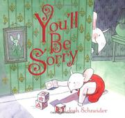 YOU'LL BE SORRY by Josh Schneider