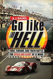 GO LIKE HELL by A.J.  Baime