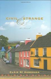 CIVIL & STRANGE by Cláir Ní Aonghusa