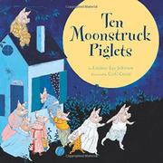 TEN MOONSTRUCK PIGLETS by Lindsay Lee Johnson