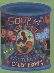 SOUP FOR BREAKFAST by Calef Brown