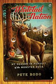 WHITETAIL NATION by Peter Bodo
