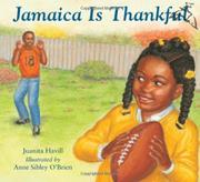 JAMAICA IS THANKFUL by Juanita Havill