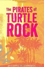 THE PIRATES OF TURTLE ROCK by Richard W. Jennings
