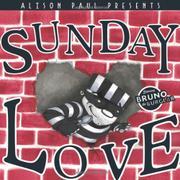 SUNDAY LOVE by Alison Paul
