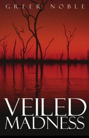 VEILED MADNESS by Greer Noble