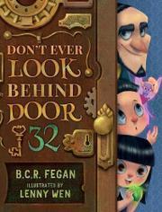 DON'T EVER LOOK BEHIND DOOR 32 by B.C.R. Fegan