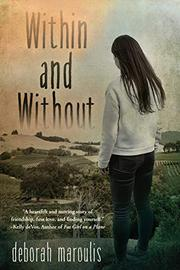 WITHIN AND WITHOUT by Deborah  Maroulis