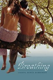 BREATHING by Cheryl Renée Herbsman
